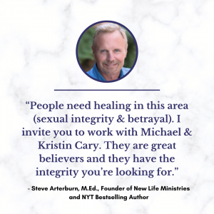 Steve Arterburn, New Life Ministries, Testimonial for Michael and Kristin Cary