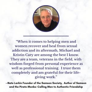 Nate Larkin, Samson Society, Testimonial for Michael and Kristin Cary