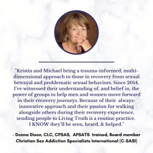 Donna Dixon, Christian Sex Addiction Specialists International, Testimonial for Michael and Kristin Cary
